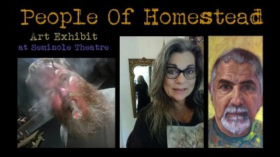 """The People of Homestead"" art show exhibit"