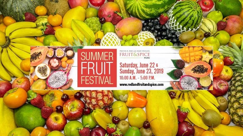 Redland Summer Fruit festival at the Fruit and Spice Park