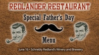 Fathers' Day at the Winery and Brewery - Redlander Restaurant