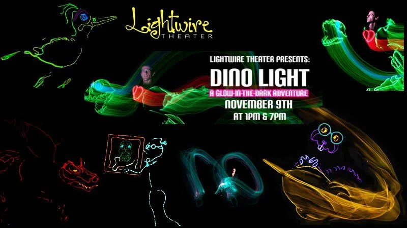 Lightwire Theater Presents: Dino-Light