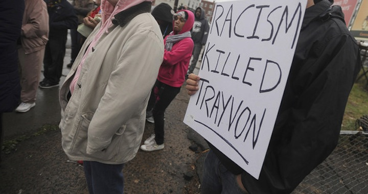 Racism Killed Trayvon Martin