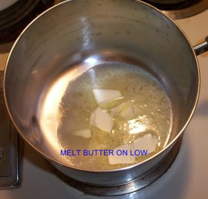 MELT BUTTER FIRST