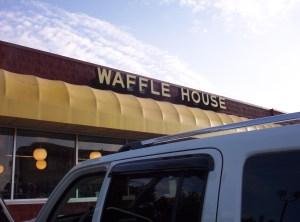 Waffle House  - one of many I saw!
