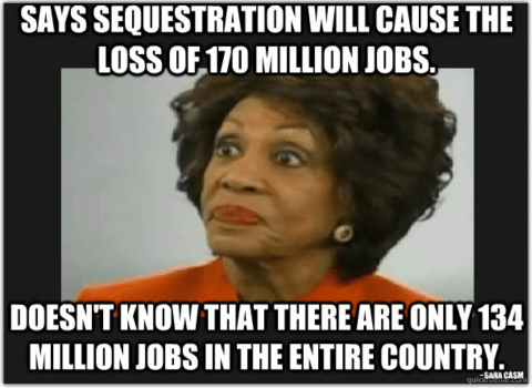 Image result for maxine waters is an idiot