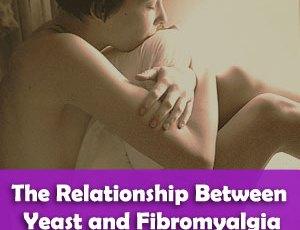 The Relationship Between Yeast and Fibromyalgia