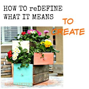 How to redefine what it means to create