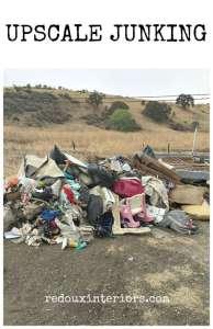 Trashy Tuesday Upscale Junking