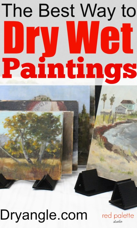 The Best Way To Dry Wet Paintings: I have tried the Dryangles and they work great! I would go on a trip with out them. I also use them in my studio when I'm working on more than one painting. Great Product!