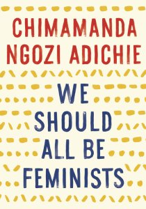 'We Should All Be Feminists', het boek van Chimamanda Ngozi Adichie. Foto: Penguin Random House