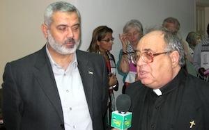 Hamas PM Haniyeh and Fr Manuel Musallam