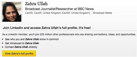 Zahra Ullah's Linkedin profile on 2 September 2013 describing her as a BBC employee