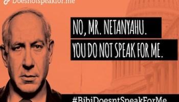 Netanyahu does not speak for me