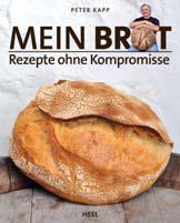 Mein Brot. Rezepte ohne Kompromisse