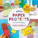 My New Paper Crafts For Kids Book Red Ted Art Make Crafting With Kids Easy Fun