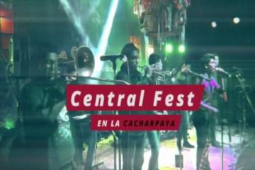 ESPECTÁCULO: CENTRAL FEST