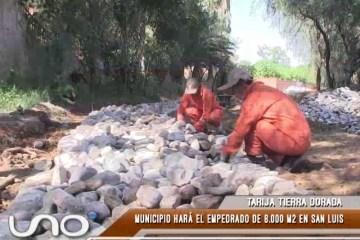 TARIJA TIERRA DORADA: OBRAS EN SAN LUIS