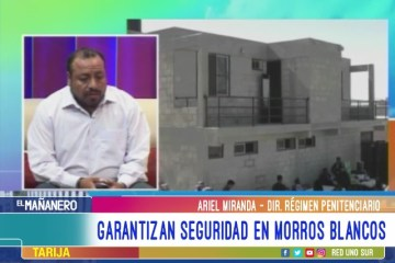 TEMA DEL DÍA: SEGURIDAD EN EL PENAL DE MORROS BLANCOS