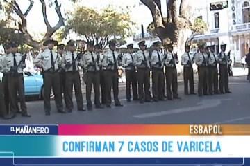CONFIRMAN 7 CASOS DE VARICELA AL INTERIOR DE LA ESBAPOL