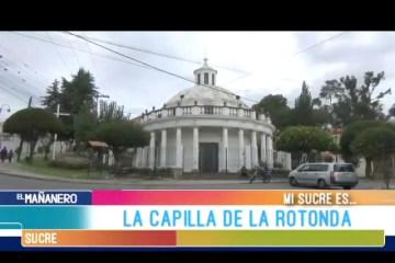 MI SUCRE ES: LA CAPILLA DE LA ROTONDA