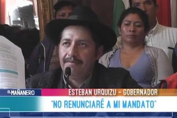 """ESTEBAN URQUIZU: """"NO RENUNCIARÉ A MI MANDATO"""""""