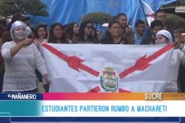 ESTUDIANTES PARTIERON RUMBO A MACHARETÍ