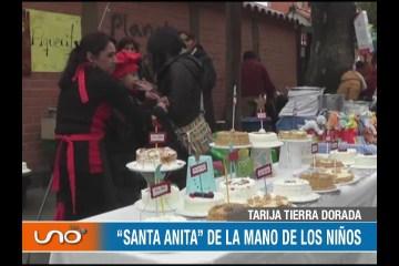 "TARIJA TIERRA DORADA: ""SANTA ANITA"" DE LA MANO DE LOS NIÑOS"