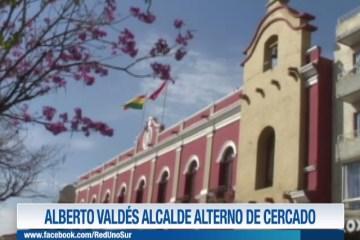 ALBERTO VALDÉS ALCALDE ALTERNO DE CERCADO