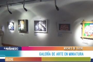 NOCHES DE SUCRE: GALERÍA DE ARTE EN MINIATURA