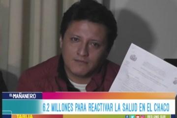6.2 MILLONES PARA LA SALUD PARA EL CHACO