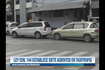LEY EDIL 144 ESTABLECE SIENTE ASIENTOS EN LOS TAXITRUFIS