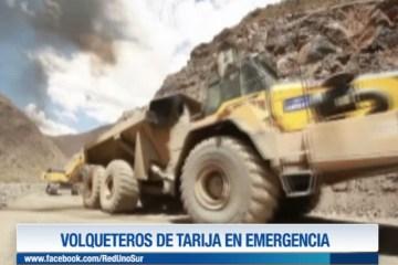 VOLQUETEROS DE TARIJA EN EMERGENCIA