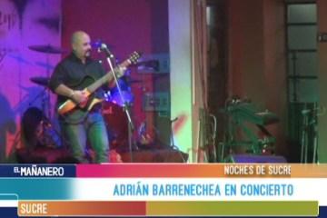 NOCHES DE SUCRE: ADRIÁN BARRENECHEA