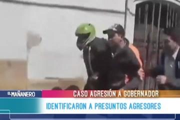 IDENTIFICARON A PRESUNTOS AGRESORES DEL GOBERNADOR