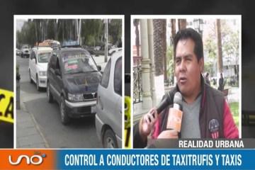 REALIDAD URBANA: CONTROL A CONDUCTORES DE TAXITRUFIS Y TAXIS.
