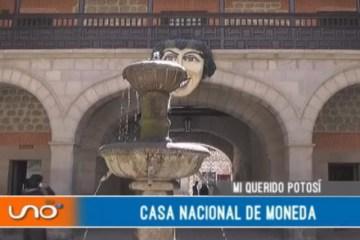 MI QUERIDO POTOSÍ: CASA NACIONAL DE LA MONEDA