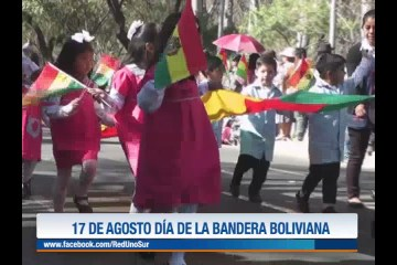 17 DE AGOSTO DÍA DE LA BANDERA BOLIVIANA