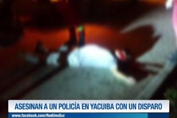 ASESINAN A UN POLICÍA EN YACUIBA CON UN DISPARO