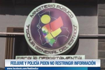 FEDJUVE Y POLICÍA PIDEN NO RESTRINGIR INFORMACIÓN