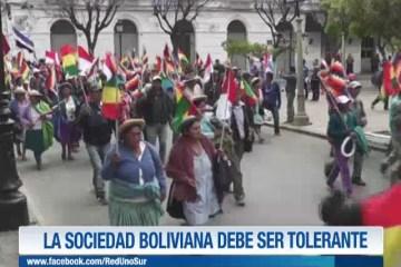 LA SOCIEDAD BOLIVIANA DEBE SER TOLERANTE