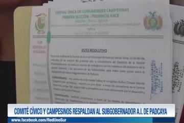 COMITÉ CÍVICO Y CAMPESINOS RESPALDAN AL SUBGOBERNADOR A.I. DE PADCAYA