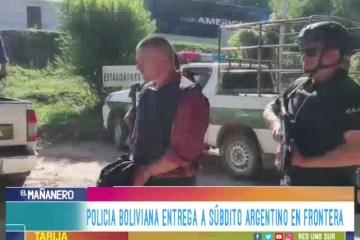 POLICÍA BOLIVIANA ENTREGA A SÚBDITO ARGENTINO EN FRONTERA