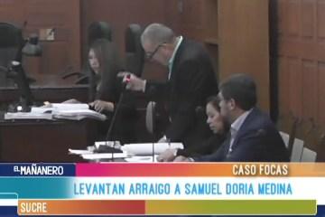 LEVANTAN ARRAIGO A SAMUEL DORIA MEDINA