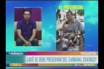EL PREGUNTÓN: CARNAVAL CHAPACO 2019