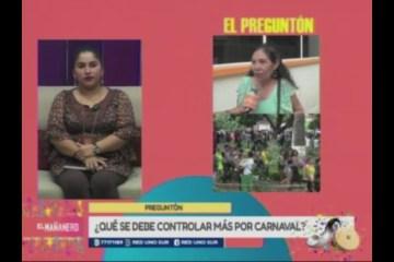 EL PREGUNTÓN: CONTROL Y ORDEN EN EL CARNAVAL