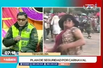 TEMA DEL DÍA: PLAN DE SEGURIDAD POR CARNAVAL