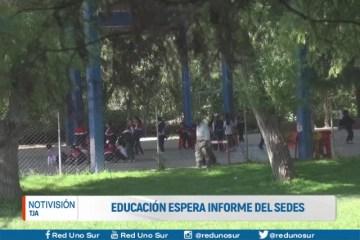 EDUCACIÓN ESPERA INFORME DEL SEDES
