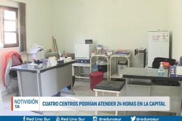 CUATRO CENTROS PODRÍAN ATENDER 24 HORAS EN LA CAPITAL