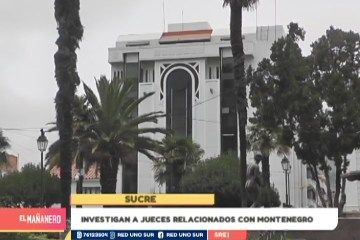 INVESTIGAN A JUECES RELACIONADOS CON MONTENEGRO