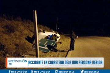 ACCIDENTE EN CARRETERA DEJA UNA PERSONA HERIDA