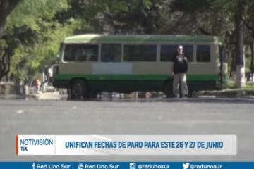 UNIFICAN FECHAS DE PARO PARA ESTE 26 Y 27 DE JUNIO